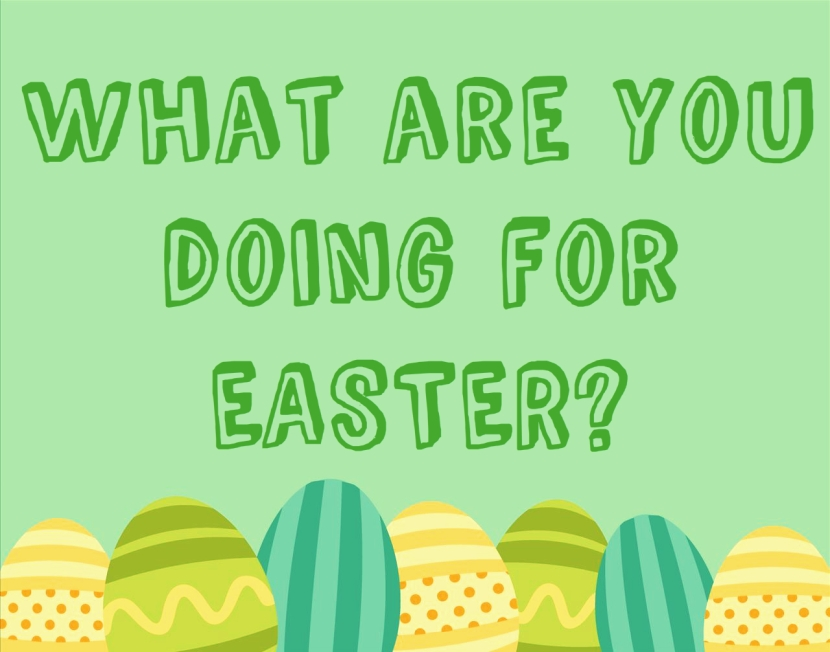 what are you doing for easter